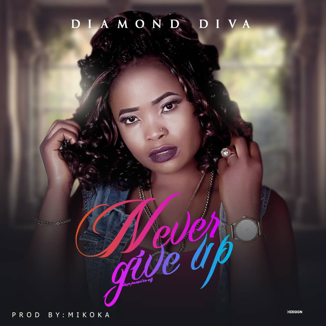 Diamond Diva – Never Give Up